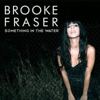 Warner Bros Brooke Fraser - Something In The Water - (5 Zoll Single CD (2-Track))