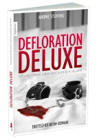 """Carl Stephenson """"Defloration Deluxe"""", Aninde Steffens, Paperback"""