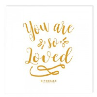 Riverdale Papierservietten You are so loved gold